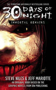 30 Days of Night Book Ywo: Immortal Remains av Jeff Mariotte (Heftet)