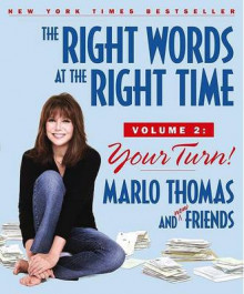 The Right Words at the Right Time, Volume 2 av Marlo Thomas, Bruce Kluger, Carl Robbins og David Tabatsky (Heftet)
