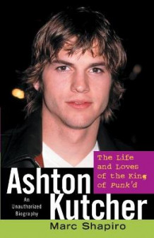Ashton Kutcher av Marc Shapiro (Heftet)