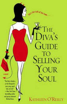 Diva's Guide to Selling Your Soul av Kathleen O'Reilly (Heftet)
