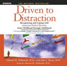 Driven to Distraction av M D Edward M Hallowell og Professor John J Ratey (Lydbok-CD)