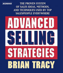 Advanced Selling Strategies av Brian Tracy (Lydbok-CD)