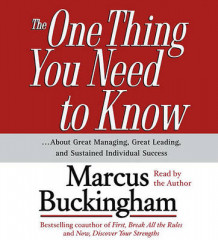 """The One Thing You Need to Know: About Great Managing, Great Leading and Sustained Individual Success "" av Marcus Buckingham (Lydbok-CD)"