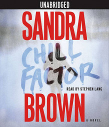 Chill Factor av Sandra Brown (Lydbok-CD)