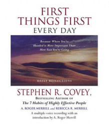 First Things First Every Day av Dr Stephen R Covey (Lydbok-CD)