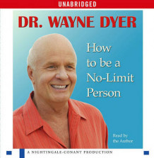 How to Be a No-Limit Person av Dr Wayne W Dyer (Lydbok-CD)