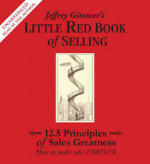 Jeffrey Gitomer's Little Red Book of Selling av Jeffrey Gitomer (Lydbok-CD)