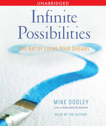 Infinite Possibilities av Mike Dooley (Lydbok-CD)