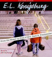 From the Mixed-Up Files of Mrs. Basil E. Frankweiler av E L Konigsburg (Lydbok-CD)