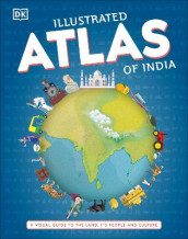 Illustrated Atlas of India av DK (Innbundet)