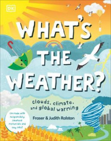 What's the Weather? av DK og Judith Ralston (Innbundet)