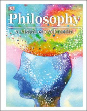 Philosophy a Visual Encyclopedia av DK (Innbundet)