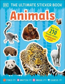 The Ultimate Sticker Book Animals av DK (Heftet)