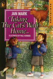 Taking the Cat's Way Home av Jan Mark (Tavlebok)