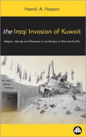 The Iraqi Invasion of Kuwait av Hamdi A. Hassan (Heftet)