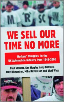 We Sell Our Time No More av Paul Stewart, Mike Richardson, Andy Danford, Ken Murphy, Tony Richardson og Vicki Wass (Innbundet)