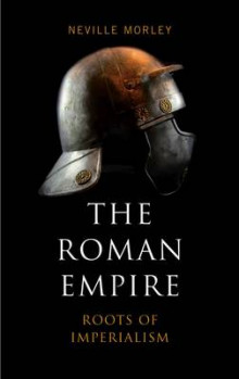 The Roman Empire av Neville Morley (Innbundet)