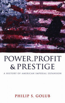Power, Profit and Prestige av Philip S. Golub (Innbundet)