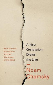 A New Generation Draws the Line av Noam Chomsky (Heftet)