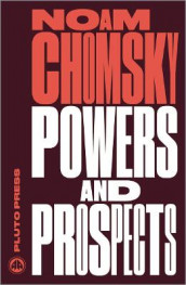 Powers and Prospects av Noam Chomsky (Heftet)