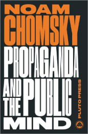 Propaganda and the Public Mind av Noam Chomsky (Heftet)