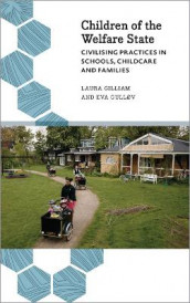Children of the Welfare State av Laura Gilliam og Eva Gullov (Innbundet)