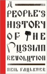 Omslag - A People's History of the Russian Revolution