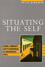 Situating the Self av Seyla Benhabib (Heftet)