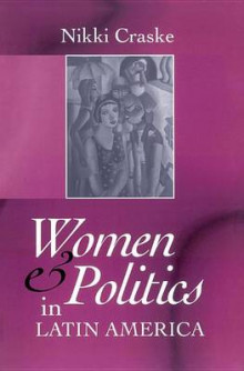 Women and Politics in Latin America av Nikki Craske (Innbundet)
