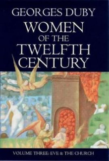 Women of the Twelfth Century: Eve and the Church v. 3 av Georges Duby (Heftet)