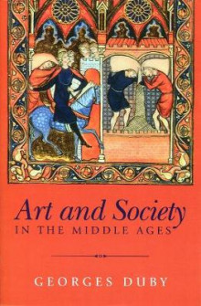 Art and Society in the Middle Ages av Georges Duby (Heftet)