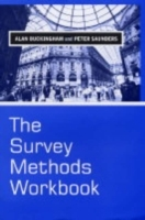The Survey Methods Workbook av Alan Buckingham og Peter Saunders (Innbundet)
