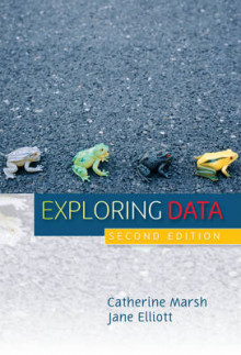 Exploring Data av Jane Elliott og Catherine Marsh (Heftet)