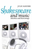 Shakespeare and Music av Julie Sanders (Innbundet)