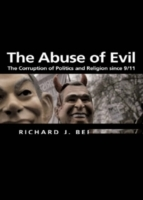The Abuse of Evil av Richard Bernstein (Heftet)