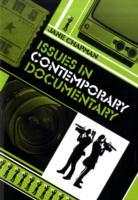Issues in Contemporary Documentary av Jane L. Chapman (Heftet)