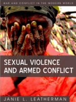 Sexual Violence and Armed Conflict av Janie L. Leatherman (Innbundet)