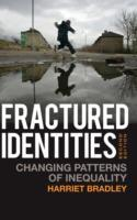 Fractured Identities av Harriet Bradley (Innbundet)
