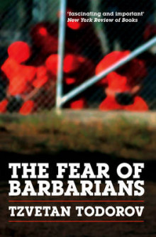 The Fear of Barbarians av Tzvetan Todorov (Heftet)