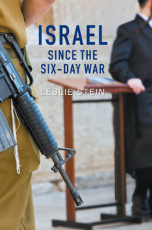 Israel Since the Six-Day War av Leslie Stein (Innbundet)