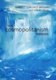 The Cosmopolitanism Reader av Garrett Wallace Brown og David Held (Innbundet)