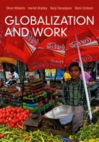 Globalization and Work av Steve Williams, Harriet Bradley, Ranji Devadason og Mark Erickson (Heftet)