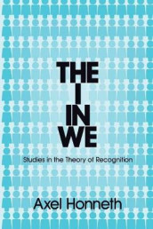 The I in We av Axel Honneth (Heftet)