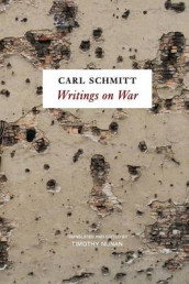 Writings on War av Carl Schmitt (Heftet)