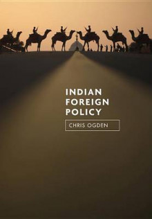 Indian Foreign Policy av Chris Ogden (Innbundet)