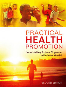 Practical Health Promotion av John Hubley, June Copeman og James Woodall (Heftet)