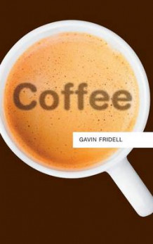 Coffee av Gavin Fridell (Innbundet)