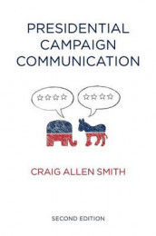 Presidential Campaign Communication av Craig Smith (Innbundet)