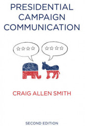 Presidential Campaign Communication av Craig Smith (Heftet)