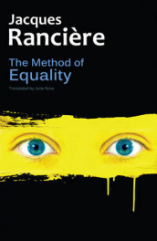 The Method of Equality av Jacques Ranciere (Heftet)